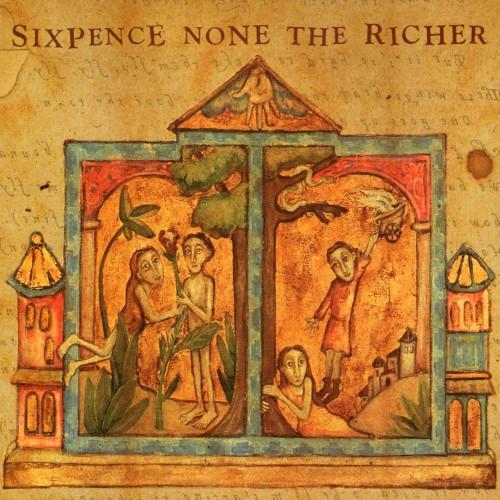 SIXPENCE NON THE RICHER - Kiss me