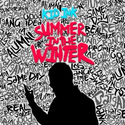 Summer in the Winter by Kid Ink