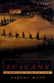 Cover of: The hills of Tuscany | Ferenc Mate